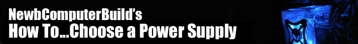 How to choose a power supply for your gaming pc: Part of Newb Computer Builds How to Series