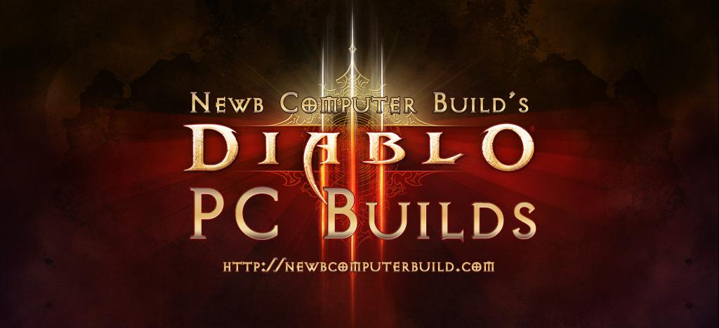 Build a PC to play Diablo III