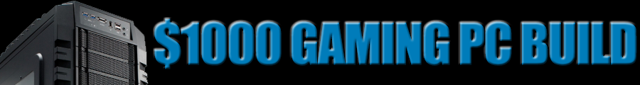 $1000 Gaming PC Build Newb Computer Build