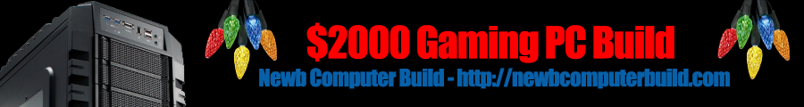 $2000 Gaming PC Build for December 2012
