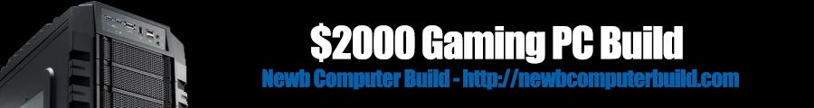$2000 PC Build