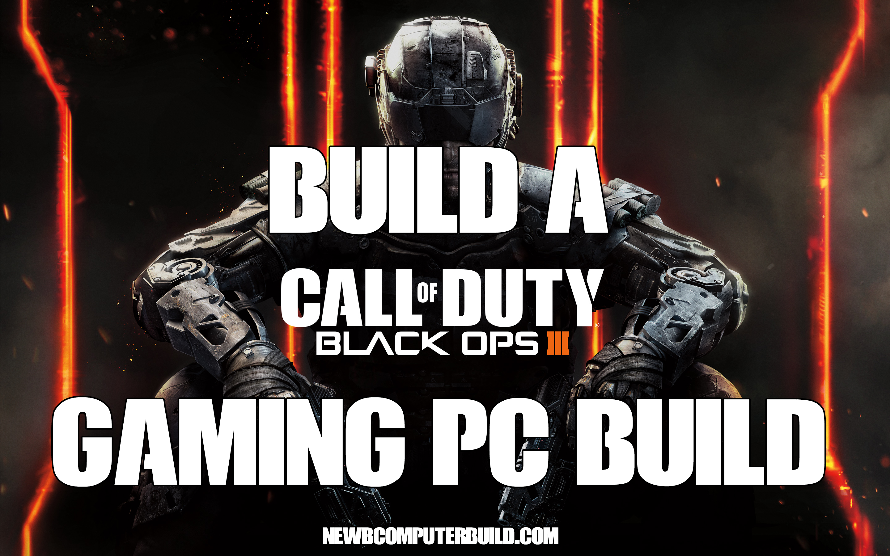 Call of Duty Black Ops III Gaming PC Build