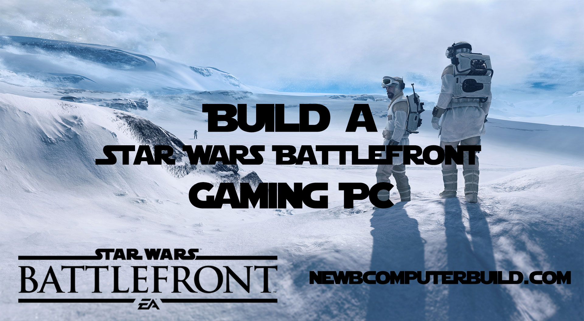Star Wars Battlefront PC Build