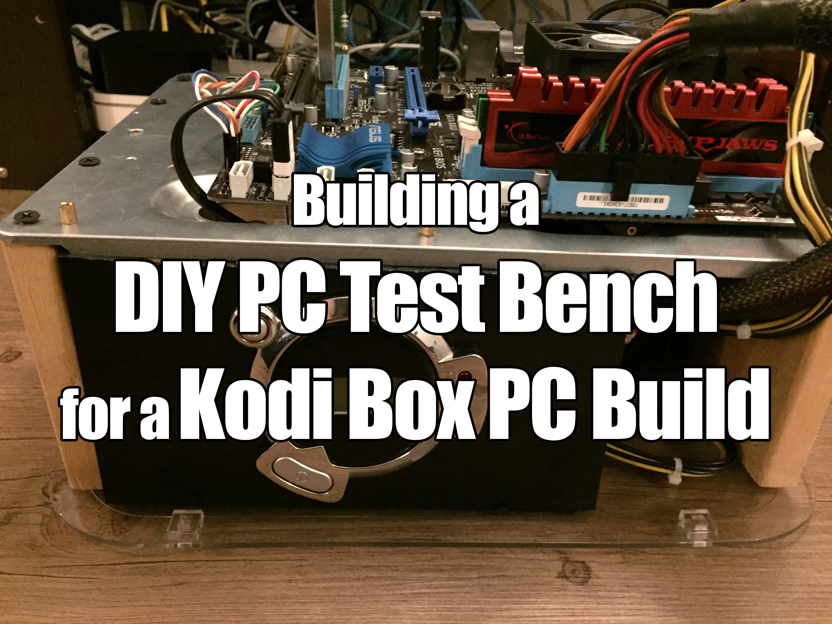 Diy Pc Test Bench Newb Computer Build