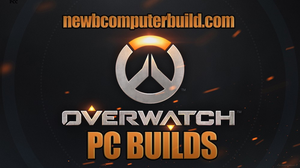 Overwatch PC Builds on a Budget
