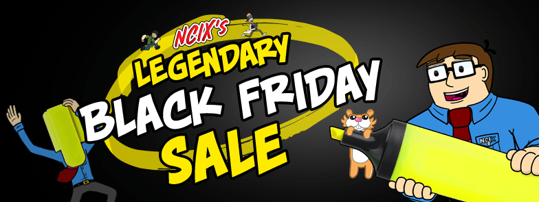 NCIX Black Friday Sale Nov 2017 - PC Build Hardware