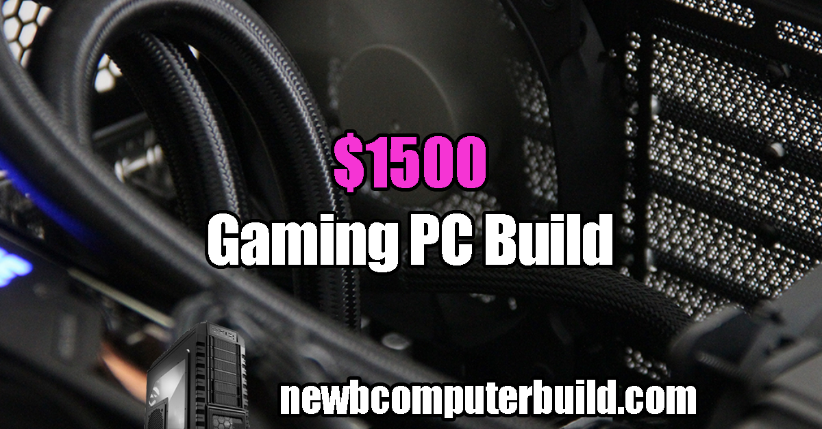 The Best $1500 PC Build for 2019