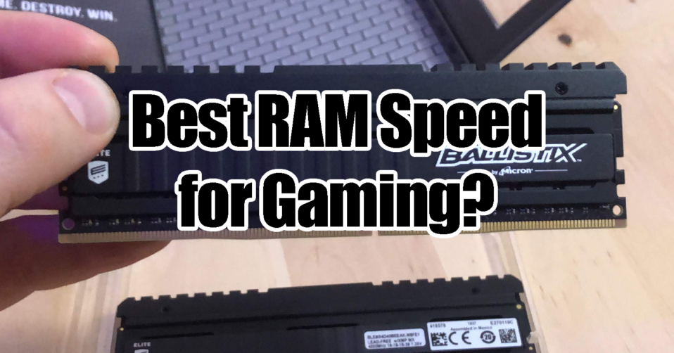 Best-RAM-Speed-for-Gaming-in-2020