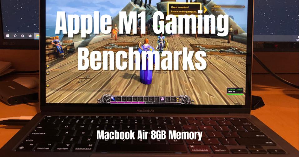 Apple M1 Gaming Benchmarks